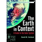 The Earth in context : a guide to the solar system