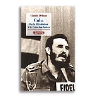 Cuba. De la Révolution à la Crise des fusées
