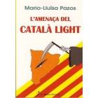 L'amenaça del català light