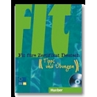 Fit fürs Zertifikat Deutsch B1 (Lehrbuch mit integrierter Audio CD) Tipps und Übungen