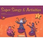 Super Songs and Activites 1 Student's Book (+ CD)