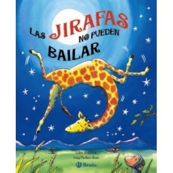 Las jirafas no pueden bailar (desplegable)