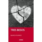 Tres besos (+13)