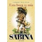 Sabina: Esta boca es mía  (Recopilación y nuevos artículos)