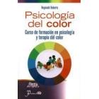 Psicologia Del Color : Curso De Formacion En Psicologia Y Terapia Del Color