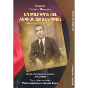 Un militante del anarquismo español. Memorias, 1889-1948