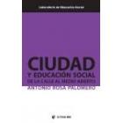 Ciudad y educación social. De la calle al medio abierto