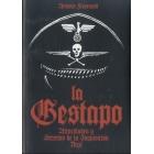 La Gestapo. Atrocidades y secretos de la inquisición nazi