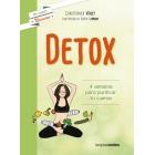 DETOX. 4 semanas para purificar tu cuerpo