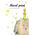 Micul Print /El Principito (Rumano)