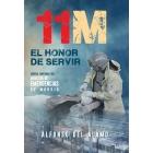 11-M. El honor de servir. Crónica emocional del director de Emergencias de Madrid