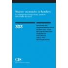 Mujeres en mundos de hombres. La segregación ocupacional a través del estudio de casos