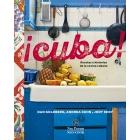 ¡Cuba! Recetas e historias de la cocina cubana