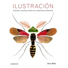 Ilustración. Contexto, procesos creativos y proyección profesional