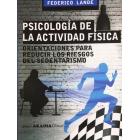 Psicología de la actividad física. Orientaciones para reducir los riesgos del sedentarismo