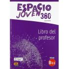 Espacio Joven 360 Nivel B1.1. Libro del profesor