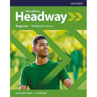 New Headway 5th edition - Beginner - Workbook with key