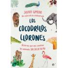 Los cocodrilos llorones. Historias que nos cuentan los animales SIN DECIR NI MU