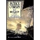 Isla Desolación una novela de la armada inglesa