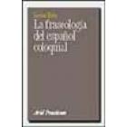La fraseología del español coloquial