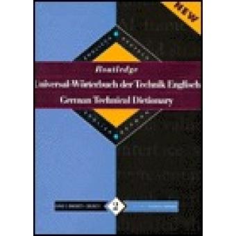 Routledge German technical dictionary : Englisch-Deutsch