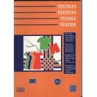 Textiles / Textiles/ Tessile/ Têxteis