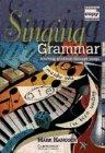 Singing Grammar. Teaching grammar through songs