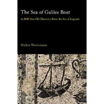 The Sea of Galilee boat (A 2000 years old discovery from the Sea of Legends)