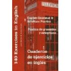 Cuaderno de ejercicios en inglés. Práctica de gramática y estructuras