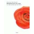Anatomía de una rosa : la vida secreta de las flores