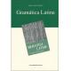 Gramática Latina: nueva trilogía sobre la lengua latina
