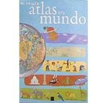 Mi primer atlas del mundo