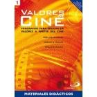 Valores de cine 1. Programas para educar en valores a partir del cine. Materiales didácticos