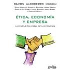 Ética, economía y empresa.La dimensión moral de la economía