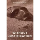 Without justification