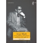 Artur Bladé en la política i la literatura catalanes del segle XX