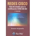 Redes Cisco. Guía de estudio para la certificación CCNA 640-802
