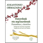 Ilunorduak eta argilaurdenak / Penumbras y destellos. Edición bilingüe euskera/español nivel alto