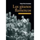 Los gitanos flamencos. La historia razonada de una saga familiar del flamenco