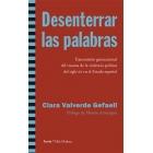 Desenterrar las palabras. Transmisión generacional del trauma de la violencia política del siglo XX en el Estado español