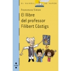 El llibre del professor Filibert Càstigs (Vaixell de Vapor Blau)