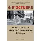 6 d'Octubre. La desfeta de la revolució catalanista del 1934