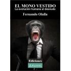 El mono vestido. La evolución humana al desnudo