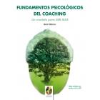 Fundamentos psicológicos del coaching. Un modelo para SER MÁS