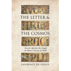The letter and the cosmos: how alphabel has shaped the western view of the world