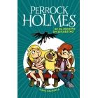 Se ha escrito un secuestro (Perrock Holmes 7)