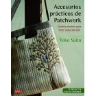 Accesorios prácticos de patchwork. Nuevos diseños para llevar todos los días