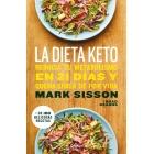 La dieta Keto. Reinicia tu metabolismo en 21 días y quema grasa de por vida