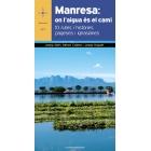 Manresa: on l'aigua és el camí. 10 rutes i històries pageses i ignasianes