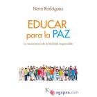 Educar para la paz. La neurociencia de la felicidad responsable